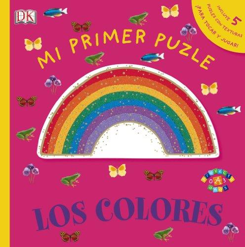 9788421678282: Mi Primer Puzle. Los Colores (Castellano - A Partir De 0 Años - Proyecto De 0 A 3 Años - Libros Sensoriales)