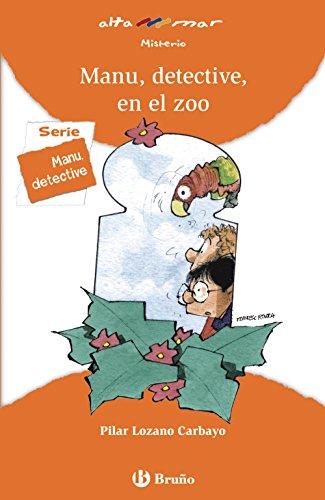9788421678602: Manu, detective, en el zoo (Castellano - A Partir De 8 Años - Altamar)