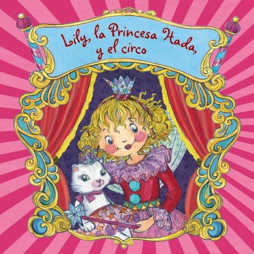 9788421678671: Lily, la Princesa Hada, y el circo