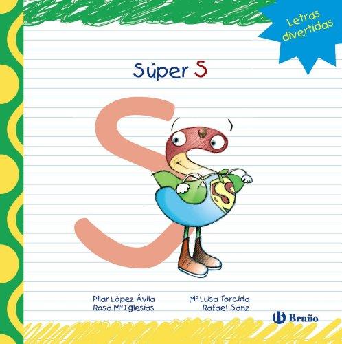 9788421678909: Súper S (Castellano - A Partir De 3 Años - Libros Didácticos - Las Divertidas Aventuras De Las Letras Y Los Números)