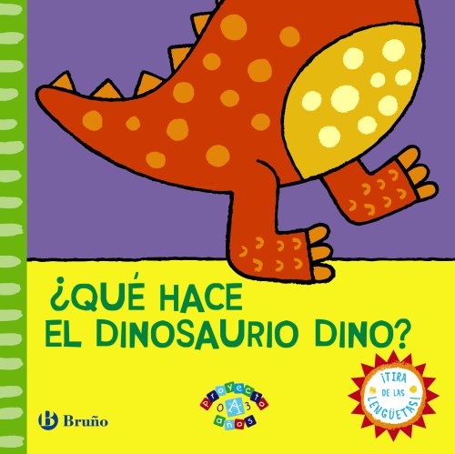 Qué hace el dinosaurio Dino? / What does the dinosaur Dino? (Spanish Edition): Vv. aa.