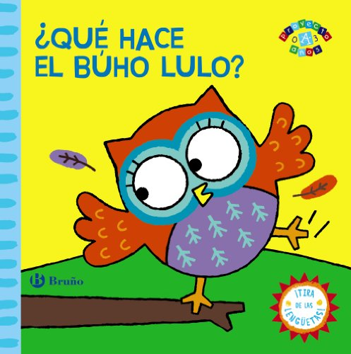 9788421679494: ¿Qué hace el búho Lulo? / What does the owl Lulo? (Spanish Edition)