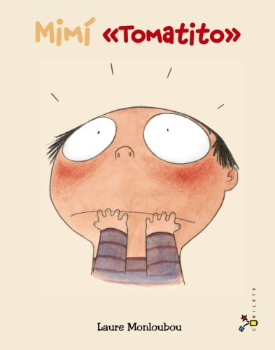 9788421679623: Mimí ¡Tomatito! / Mimi Turns Red! (Spanish Edition)