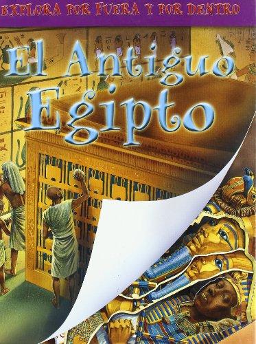 9788421680179: Antiguo Egipto, el (Explora Por Fuera Y Dentro)