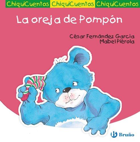 9788421680858: La oreja de Pompon / Pompon's Ear (Chiquicuentos / Little Stories) (Spanish Edition)