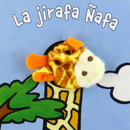 9788421681190: La jirafa Ñafa (Librodedos)