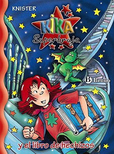 9788421681244: Kika Superbruja y el libro de hechizos / Kika Super Witch and Spellbook (Kika Superbruja / Kika Super Witch)