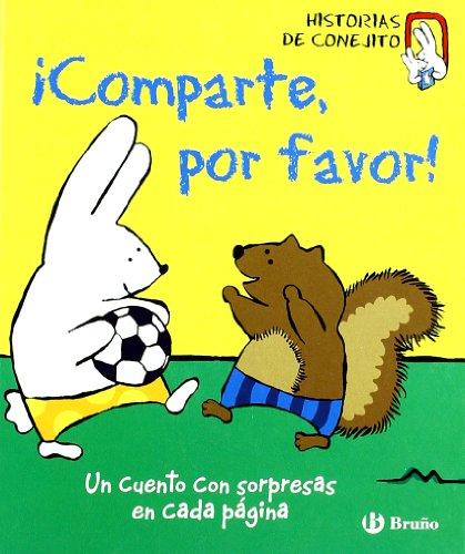 9788421681336: Comparte, por favor!: Historias De Conejito (Spanish Edition)