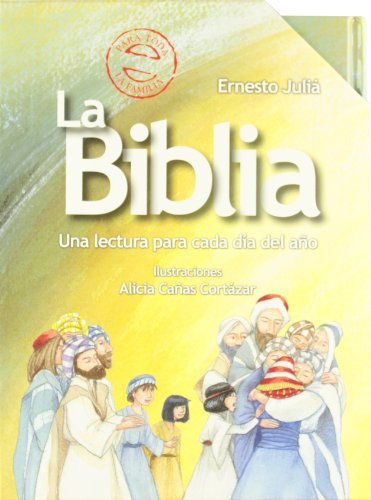 9788421681428: La biblia / The Bible: Una lectura para cada dia del ano / A Reading for Every Day of the Year (Historias Biblicas / Bible Stories) (Spanish Edition)
