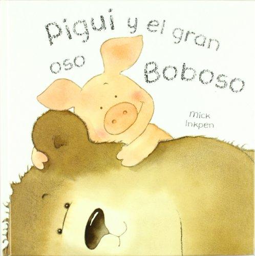 9788421681688: Pigui y el gran oso boboso / Wibbly Pig's Silly Big Bear (Pigui / Wibbly Pig) (Spanish Edition)