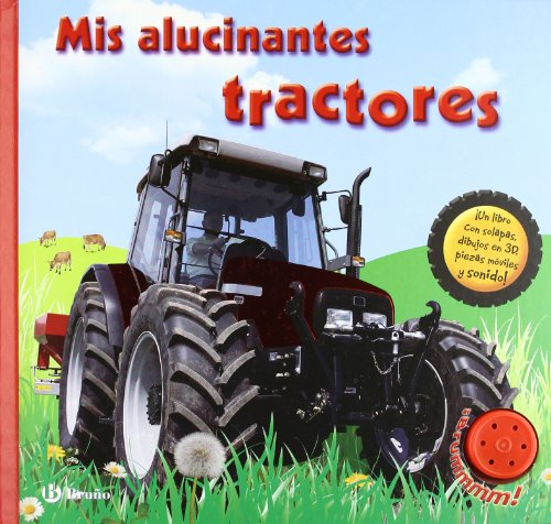 9788421681756: Mis alucinantes tractores / My Terrific Tractor Book (Mis alucinantes / My Amazing) (Spanish Edition)