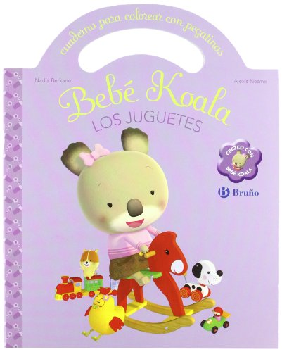 9788421682432: Los juguetes: Cuaderno para colorear con pegatinas (Castellano - Bruño - Bebe Koala)