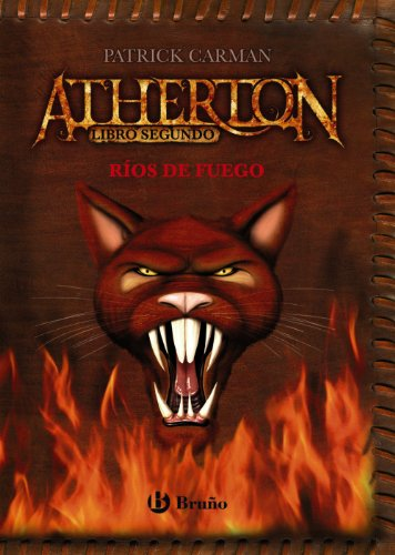 Rios de fuego / Rivers of Fire (Atherton) (Spanish Edition) (9788421682760) by Patrick Carman
