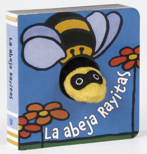 9788421682777: La abeja Rayitas (Castellano - A Partir De 0 Años - Manipulativos (Libros Para Tocar Y Jugar), Pop-Ups - Librodedos)