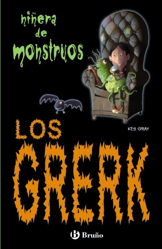 9788421682906: Los Grerk (Castellano - Bruño - Niñera De Monstruos)