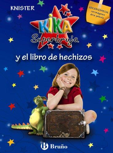 9788421682999: Kika Superbruja y el libro de hechizos (EDICIÓN ESPECIAL) (Castellano - A PARTIR DE 8 AÑOS - PERSONAJES - Kika Superbruja)