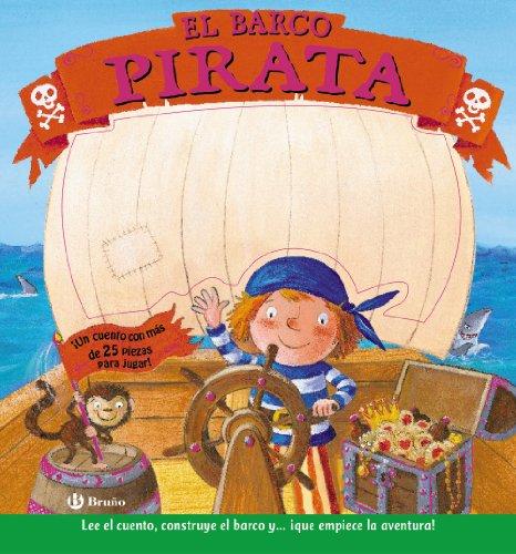 9788421683088: El barco pirata (Castellano - Bruño - Construye)