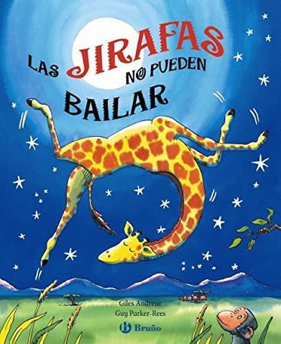 9788421683125: Las jirafas no pueden bailar (Spanish Edition)