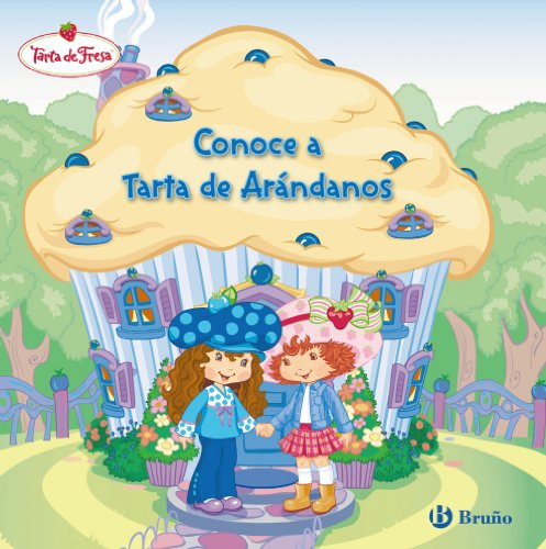 9788421683149: Conoce a Tarta de Arándanos (Castellano - Bruño - Tarta De Fresa)