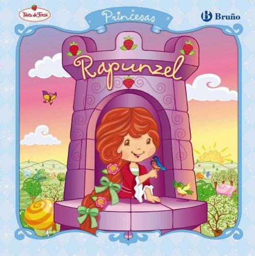 9788421683200: Princesas: Rapunzel (Castellano - Bruño - Tarta De Fresa)