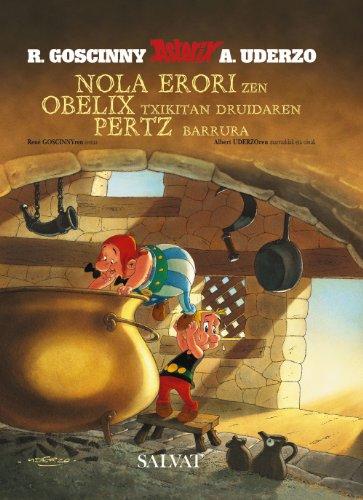 9788421683323: Nola Erori Zen Obelix Txikitan Druidaren Pertz Barrura (Asterix) (Basque Edition)