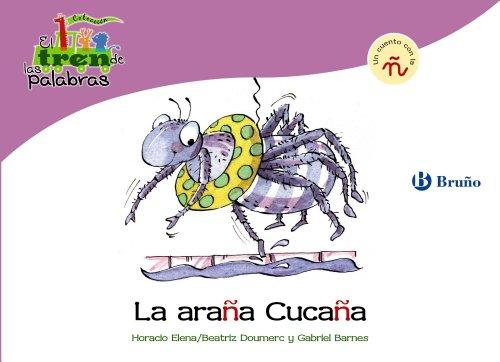 9788421683491: La araña Cucaña: Un cuento con la Ñ (Castellano - A Partir De 3 Años - Libros Didácticos - El Tren De Las Palabras)