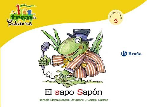 9788421683538: El sapo Sapón: Un cuento con la S (Castellano - A Partir De 3 Años - Libros Didácticos - El Tren De Las Palabras)