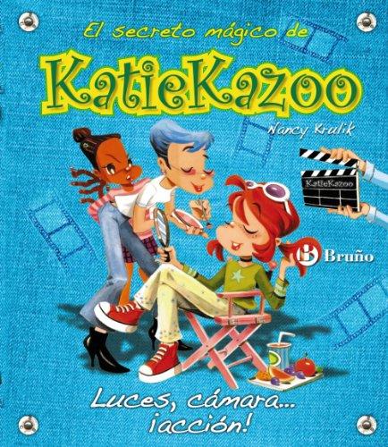 9788421683736: Luces, camara, accion! / Quiet on the Set! (El Secreto Magico De Katie Kazoo / Katie Kazoo, Switcheroo) (Spanish Edition)
