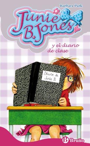 9788421683743: Junie B. Jones y el diario de clase (Castellano - A Partir De 6 Años - Personajes Y Series - Junie B. Jones)