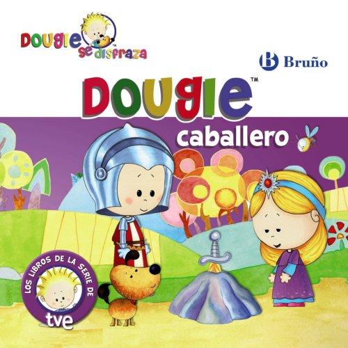 9788421683866: Dougie caballero (Castellano - Bruño - Dougie Se Disfraza)