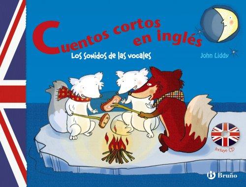 9788421684405: Cuentos cortos en inglés / Short stories in English: Los Sonidos De Las Vocales / the Vowel Sounds (Spanish Edition)