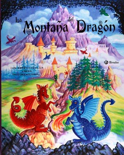 9788421684818: La montaña del dragón / Dragon Mountain: Un espectacular libro tridimensional / A Spectacular Three-Dimensional Book (Spanish Edition)