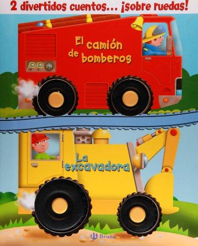 9788421684993: Cuentos con ruedas (El camión de bomberos + La excavadora) (Castellano - Bruño - Libros Que Andan)