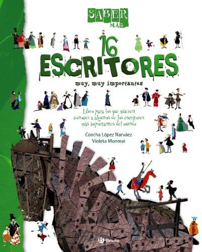 Saber mas - 16 ESCRITORES muy, muy: Concha Lopez Narvaez,
