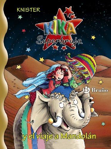 9788421685099: Kika Superbruja y el viaje a Mandolan / Kika Superwitch and the Trip to Mandolan (Kika Superbruja / Kika Superwitch) (Spanish Edition)