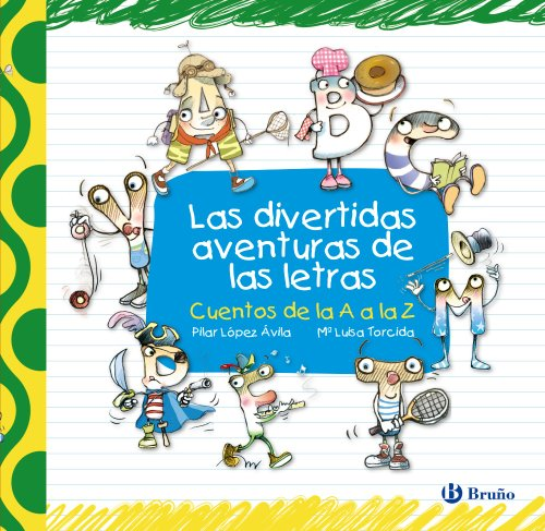9788421685129: Las divertidas aventuras de las letras / The Hilarious Adventures of Letters: Cuentos de la A a la Z / Tales from A to Z (Cuentos cortos / Short Stories) (Spanish Edition)