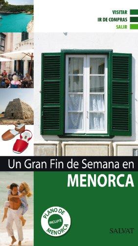 9788421685457: Un gran fin de semana en Menorca (Salvat - Turismo)