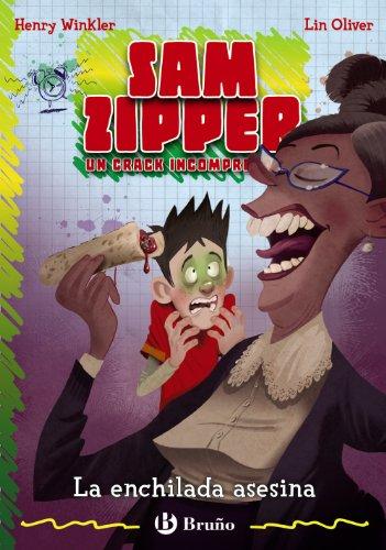 9788421685761: La enchilada asesina. Sam Zipper 6 (Castellano - A Partir De 10 Años - Personajes Y Series - Sam Zipper)