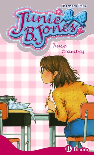 Junie B. Jones hace trampas (Spanish Edition) (8421685805) by Barbara Park; Denise Brunkus