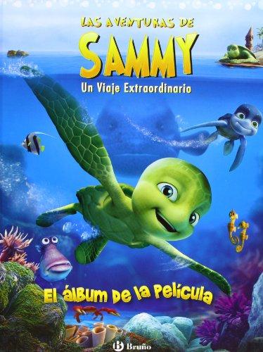 9788421685815: El album de la pelicula / The Album of the Movie: Un Viaje Extraordinario / an Extraordinary Journey (Las Aventuras De Sammy / the Adventures of Sammy) (Spanish Edition)