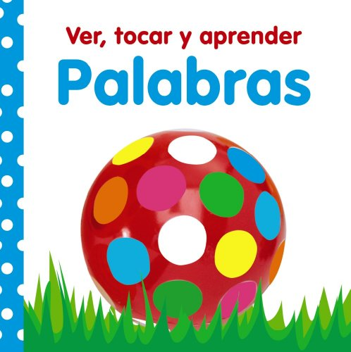 9788421685846: Ver, Tocar Y Aprender Palabras / See, touch and learn words (Manipulativo) (Spanish Edition)