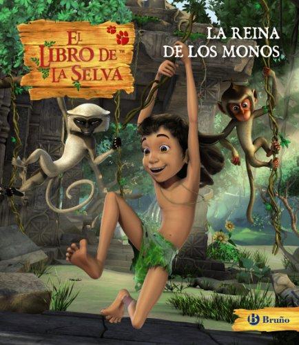 9788421686089: La reina de los monos. El libro de la selva (Castellano - Bruño - Libro De La Selva)