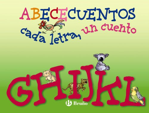 9788421686164: ABECECuentos cada letra, un cuento / Alphabet Stories, Each letter, A Story: G H I J K L (Zoo) (Spanish Edition)