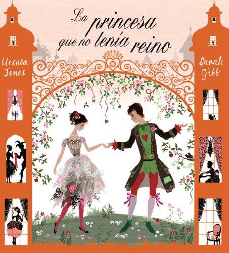 9788421686430: La princesa que no tenía reino (Castellano - A Partir De 6 Años - Álbumes - Álbumes Ilustrados)