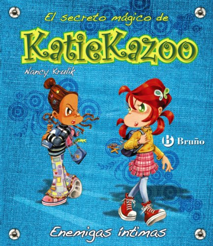 9788421686539: Enemigas íntimas / Friends for Never (El Secreto Magico De Katie Kazoo / Katie Kazoo, Switcheroo) (Spanish Edition)