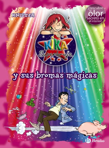 9788421686645: Kika Superbruja y sus bromas magicas / Lilli the Witch and the magic spell (Kika Superbruja / Lilli the Witch) (Spanish Edition)