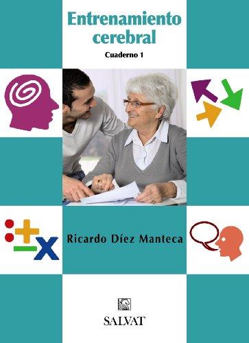 9788421686782: Entrenamiento cerebral. Cuaderno 1 (Castellano - Adultos - Libros De Psicología Y Maternidad - Cuadernos De Entrenamiento Cerebral)