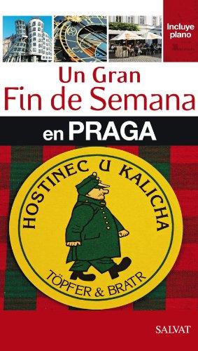 9788421686966: Un gran fin de semana en Praga / A great weekend in Prague (Spanish Edition)