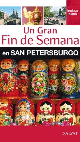 9788421686997: Un gran Fin de Semana en San Petersburgo