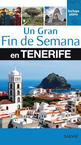 9788421687017: Un gran Fin de Semana en Tenerife (Salvat - Turismo)